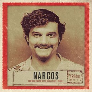 Image for 'Narcos, Vol. 2 (More Music from the Netflix Original Series)'