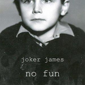 Изображение для 'Joker James'