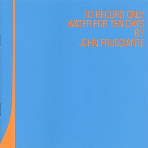 Изображение для 'To Record Only Water For Ten Days'