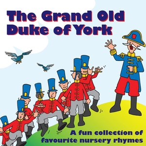 Image for 'The Grand Old Duke of York'