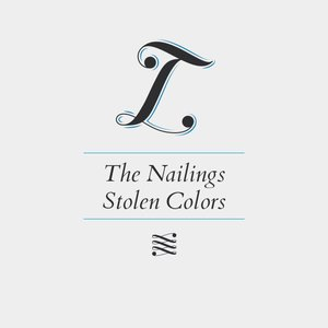 Image for 'The Nailings Stolen Colors'