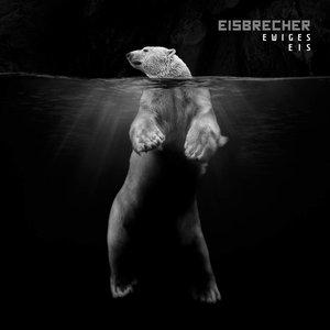 Image for 'Ewiges Eis - 15 Jahre Eisbrecher'
