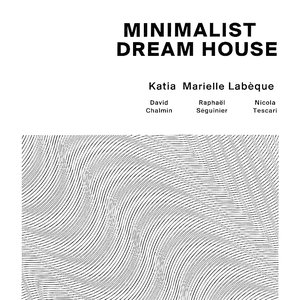 Image for 'Minimalist Dream House'