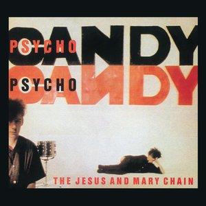 Image for 'Psychocandy (Expanded Version)'