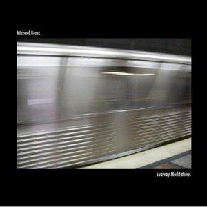 Image for 'Subway Meditations'