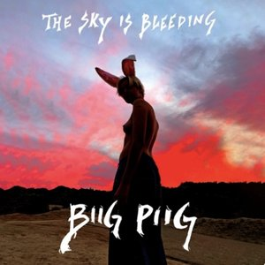Image for 'The Sky Is Bleeding'