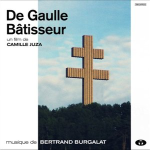 Image for 'De Gaulle bâtisseur (Bande originale du film)'