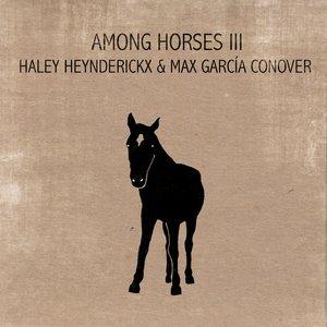Image for 'Among Horses III'