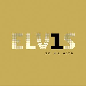Image for 'Elvis 30 #1 Hits'