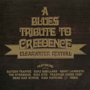 Image for 'A Blues Tribute To Creedence Clearwater Revival'
