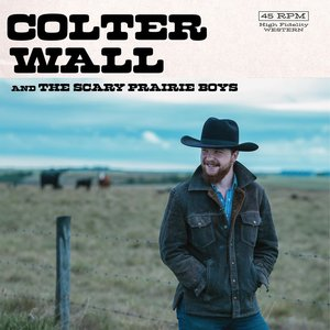 Image for 'Colter Wall & The Scary Prairie Boys'