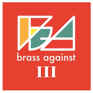 Image for 'Brass Against III'