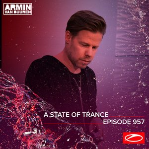 Image for 'ASOT 957 - A State Of Trance Episode 957 (Including A State Of Trance Showcase - Mix 001: ReOrder)'