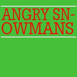 Image for 'Angry Snowmans'