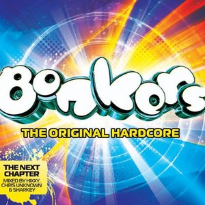 Image for 'Bonkers: The Original Hardcore'