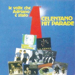 Image for 'Celentano Hit Parade / Le Volte Che Adriano E' Stato Primo'
