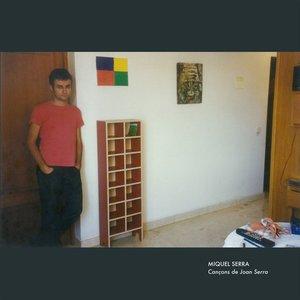 Image for 'Cançons de Joan Serra'