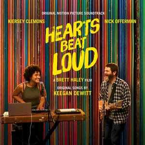 Image for 'Hearts Beat Loud (Original Motion Picture Soundtrack)'