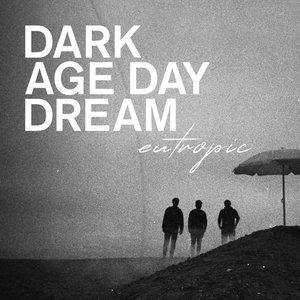 Изображение для 'DARK AGE DAY DREAM'