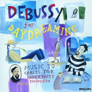 Image for 'Debussy for Daydreaming: Music To Caress Your Innermost Thoughts'