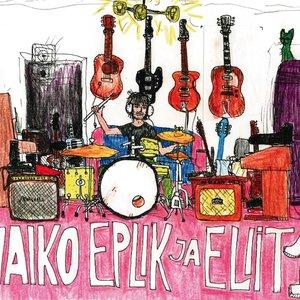 Image for 'Vaiko Eplik ja Eliit 1'