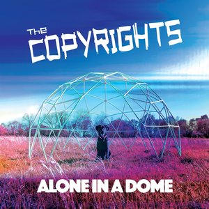 Image for 'Alone in a Dome'