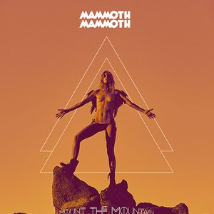 Image for 'Mount the Mountain'