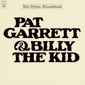 Image for 'Pat Garrett & Billy the Kid (Soundtrack from the Motion Picture)'