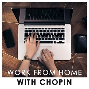Image for 'Work From Home With Chopin'