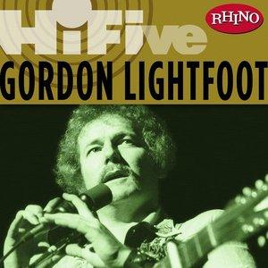 Image for 'Rhino Hi-Five: Gordon Lightfoot'