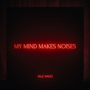 Image for 'My Mind Makes Noises'
