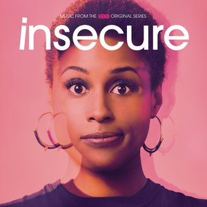 Image for 'Insecure: Music from the HBO Original Series'