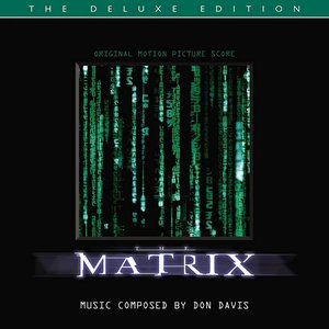 Image for 'The Matrix (Original Motion Picture Score / Deluxe Edition)'