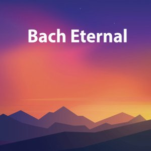 Image for 'Bach Eternal'