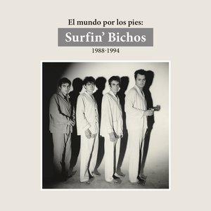 Imagen de 'El Mundo por los Pies: Surfin' Bichos 1988-1994. (Remasterizado) [Versión Audio]'