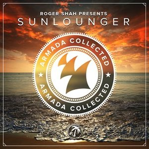 Image for 'Armada Collected: Roger Shah presents Sunlounger (Deluxe Version)'