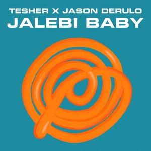 Image for 'Jalebi Baby (Tesher x Jason Derulo)'