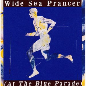 Image for 'Wide Sea Prancer (At The Blue Parade)'