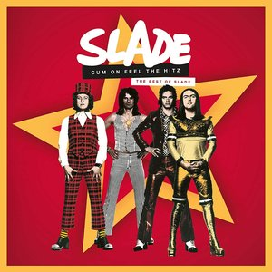 Image for 'Cum On Feel the Hitz: The Best of Slade'