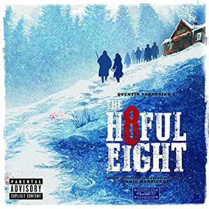 Image for 'Quentin Tarantino's The Hateful Eight (Original Motion Picture Soundtrack)'