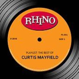 Image for 'Playlist: The Best Of Curtis Mayfield'
