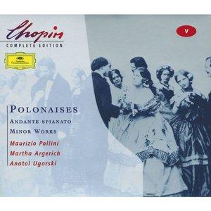 Image for 'Chopin: Polonaises; Andante spianato;Minor Works'