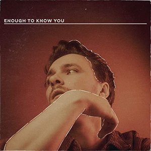 Image for 'Enough to Know You'