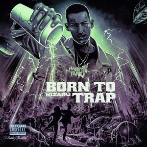 Image for 'BORN TO TRAP'