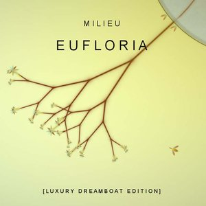 Image for 'Eufloria [Luxury Dreamboat Edition]'