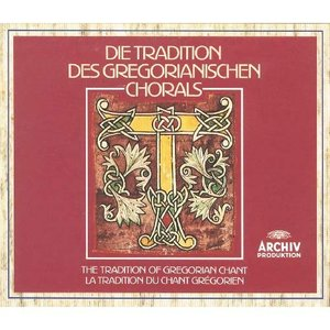 Image for 'The Tradition of Gregorian Chant'