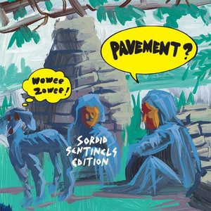 Image for 'Wowee Zowee: Sordid Sentinels Edition'