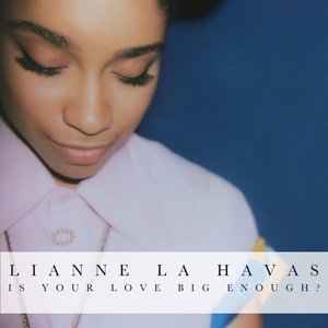 Image for 'Is Your Love Big Enough?'