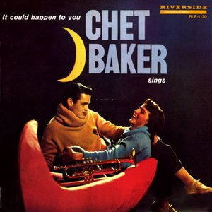 Image for 'Chet Baker Sings: It Could Happen To You [Original Jazz Classics Remasters] (OJC Remaster)'