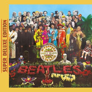 Image for 'Sgt. Pepper's Lonely Hearts Club Band (Super Deluxe Edition)'